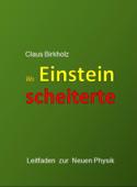 Wo Einstein scheiterte