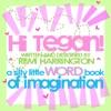 Hi Tegan