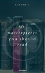 50 Masterpieces You Have To Read Before You Die Vol 2 ShandonPress