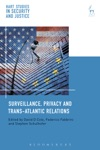 Surveillance Privacy And Trans-Atlantic Relations