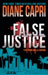 False Justice A Judge Willa Carson Mystery