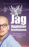 Jag Upphver Gravitationen  En Sjlvbiografi Om Att Leva Med Autism Asperger Och ADHD