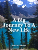 A Big Journey To A New Life