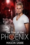 The Rise Of The Phoenix