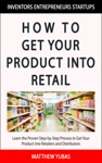 How To Get Your Product Into Retail