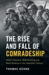 The Rise And Fall Of Comradeship