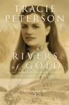 Rivers Of Gold Yukon Quest Book 3