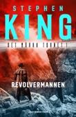 Stephen King - Revolvermannen bild