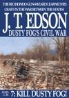 Dusty Fogs Civil War 7 Kill Dusty Fog