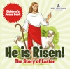 He Is Risen The Story Of Easter  Childrens Jesus Book