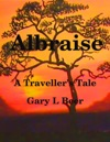 Albraise A Travellers Tale