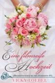 Eine filmreife Hochzeit (Hochzeitsfieber bei den Andersens #1)