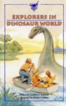 Explorers In Dinosaur World