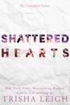 Shattered Hearts The Complete Series