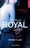 Geneva Lee - Royal Saga - tome 4 Cherche-moi illustration