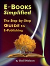 E-Books Simplified The Step-by-Step Guide To E-Publishing