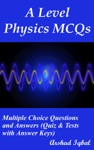 A Level Physics MCQs Multiple Choice Questions And Answers Quiz  Tests With Answer Keys