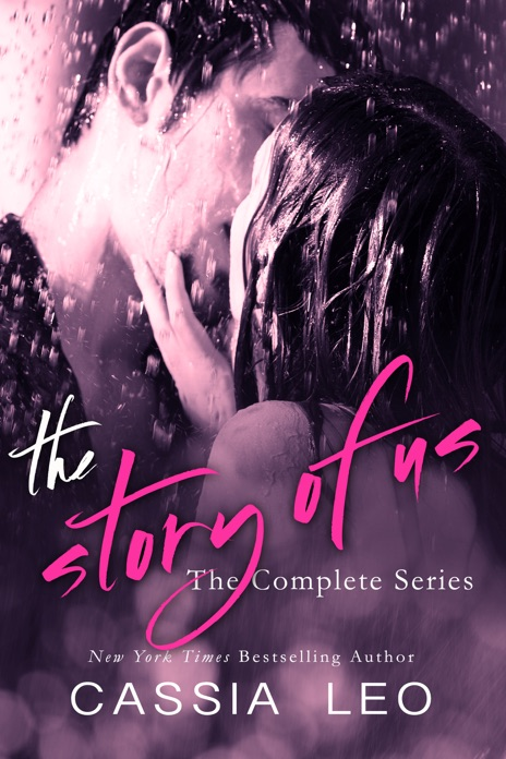 The Story of Us The Complete Series Cassia Leo Book
