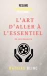 Lart Daller A Lessentiel De Leo Babauta Resume