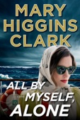 All by Myself, Alone - Mary Higgins Clark Cover Art