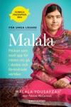 Malala - Flickan Som Stod Upp Fr Rtten Att G I Skolan Och Frndrade Vrlden