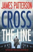 Cross the Line - James Patterson Cover Art