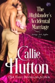 Callie Hutton - The Highlander's Accidental Marriage artwork