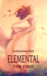 Elemental The First