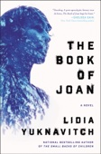 Lidia Yuknavitch - The Book of Joan bild