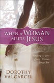 Dorothy Valcárcel - When a Woman Meets Jesus  artwork