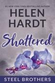 Helen Hardt - Shattered  artwork
