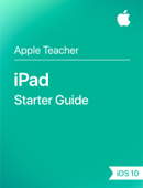 iPad Starter Guide iOS 10