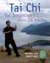 Tai Chi For Beginners And The 24 Forms