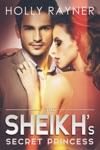 The Sheikhs Secret Princess