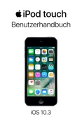 iPod touch-Benutzerhandbuch für iOS 10.3