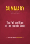 Summary The Fall And Rise Of The Islamic State
