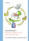 Immobilienkauf - Was Man Wirklich Von Der Steuer Absetzen Kann