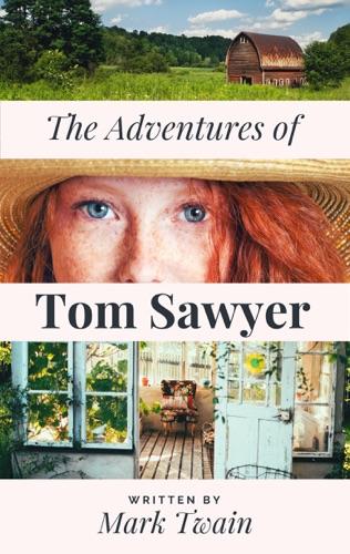 Mark Twains The Adventures of Tom Sawyer
