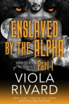 Enslaved By The Alpha Part One