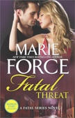 Fatal Threat - Marie Force Cover Art