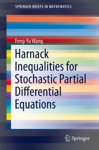 Harnack Inequalities For Stochastic Partial Differential Equations