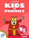 Learn Phonics NG - Kids Vs Phonics Enhanced Version