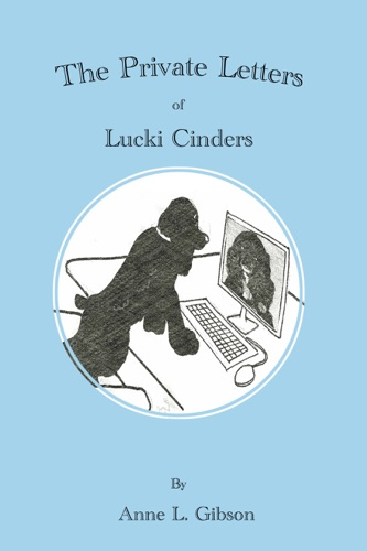 The Private Letters of Lucki Cinders