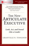 The New Articulate Executive Look Act And Sound Like A Leader