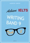 Achieve IELTS Writing Band 9 - Task 2 - 2015