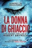 Robert Bryndza - La donna di ghiaccio artwork