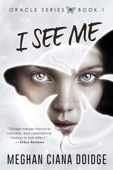 I See Me - Meghan Ciana Doidge Cover Art