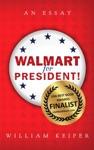 Walmart For President