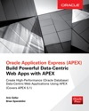 Oracle Application Express Build Powerful Data-Centric Web Apps With APEX