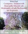 Constipation - Treatment With Homeopathy Schuessler Salts Homeopathic Cell Salts Biochemistry And Acupressure